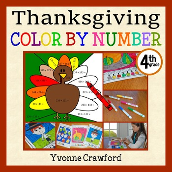Thanksgiving Color by Number (fourth grade) Color by Multiplication and Rounding