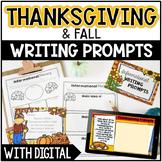 Thanksgiving Writing Prompts - w/ Digital Thanksgiving Wri