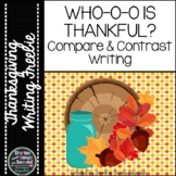 Thanksgiving Compare and Contrast Writing Pack--Who-o is T