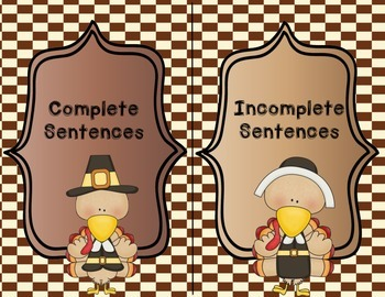 Thanksgiving- Complete and Incomplete Sentences Center & Cut-n-Paste Activity