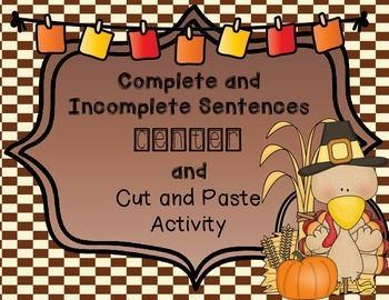 Thanksgiving- Complete and Incomplete Sentences Center & C