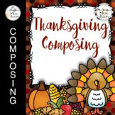 Thanksgiving Composing
