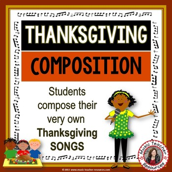 Thanksgiving music: SIX Composition Activities for Thanksgiving Music Lessons