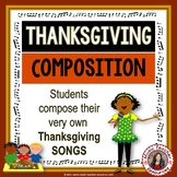 Thanksgiving Music Activities: SIX Thanksgiving Music Composition Activities