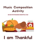 Thanksgiving Composition Activity: I Am Thankful