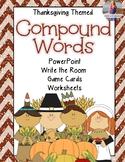 Thanksgiving Compound Words Activities & PowerPoint!