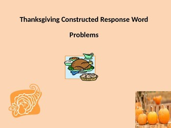 Thanksgiving Constructed Response Word Problems