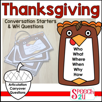WH Questions and Conversation Prompts: Thanksgiving Editable