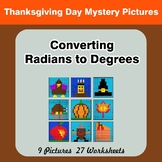 Thanksgiving: Converting Radians To Degrees - Math Mystery
