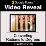 Thanksgiving: Converting Radians to Degrees - Google Forms
