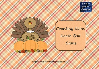 Thanksgiving Counting Coins Koosh Ball Game for SMART Board