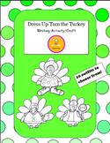 Thanksgiving Craft - Dress Up Tom the Turkey  Writing Acti