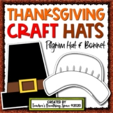 Thanksgiving Craft Hats --- Pilgrim Craft Hat and Bonnet