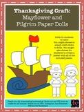 Mayflower Craft and Pilgrim Paper Dolls (Thanksgiving)