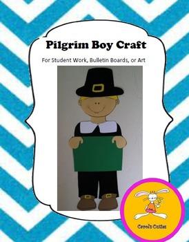 Thanksgiving Craft - Pilgrim Craft for Student Writing, Bu