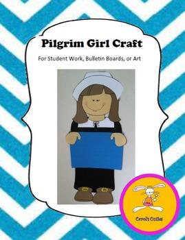 Thanksgiving Craft - Pilgrim Girl Craft for Student Writing, Bulletin Boards
