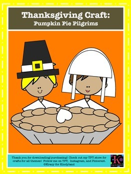 Thanksgiving Craft: Pumpkin Pie Pilgrims
