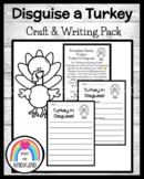Turkey Craft and Writing for Thanksgiving with a Disguise a Turkey Activity