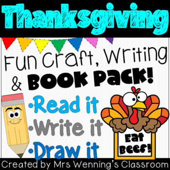 Thanksgiving Craftivity & Book Pack!