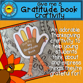 Thanksgiving Craftivity (A Gratitude Book for PreK, K, 1st