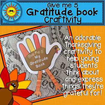 Thanksgiving Craftivity (A Gratitude Book for PreK, K, 1st
