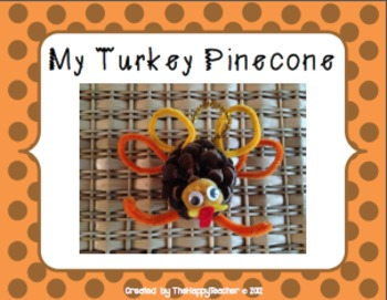 Thanksgiving Craftivity {Turkey Pinecone}