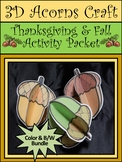Thanksgiving Crafts: 3D Acorns Fall Activity Packet Bundle - Color & B/W