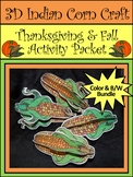 Thanksgiving Crafts: 3D Indian Corn Fall Activity Bundle - Color & B/W
