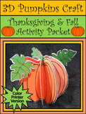 Thanksgiving Crafts: 3D Pumpkins Fall Craft Activity Packet - Color Version