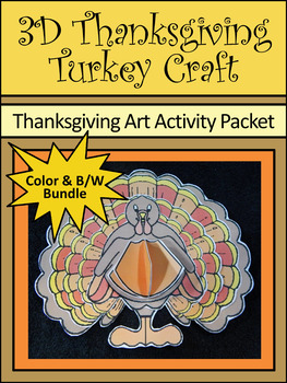 Thanksgiving Crafts: 3D Turkey Thanksgiving Craft Activity Packet