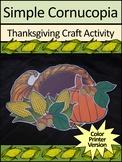 Thanksgiving Crafts Activities: Simple Cornucopia Craft Activity - Color