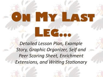 Thanksgiving Creative Writing: On My Last Leg