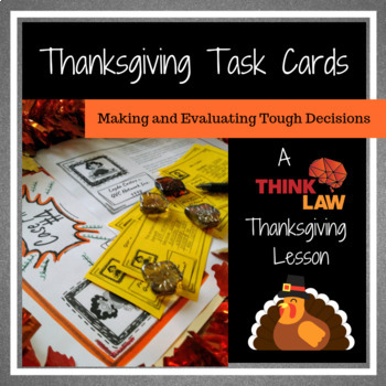 Thanksgiving Critical Thinking Task Cards- Using Real Life Legal Cases