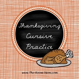 Thanksgiving Cursive Handwriting Worksheets (freebie)