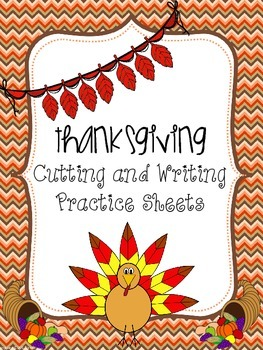 Thanksgiving Cutting and Writing Practice Sheets