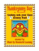 Thanksgiving Day - Cooking with your Class Activity Pack