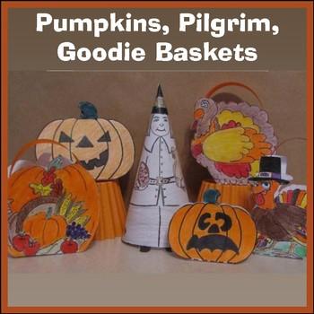 Thanksgiving Crafts - Pilgrim, Goodie Baskets, Pumpkin & Cards