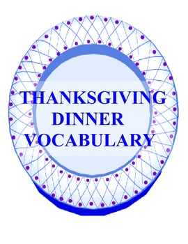 Thanksgiving Day Dinner Vocabulary Learning Center {Common Core Compliant}