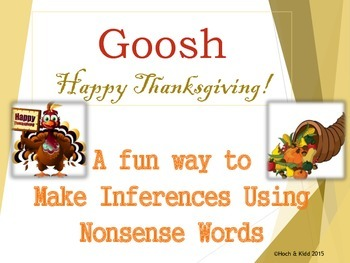 Thanksgiving Day Goosh - Making Inferences & Using Context Clues