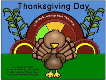 Thanksgiving Day :  Literacy, Language and Listening Book Companion