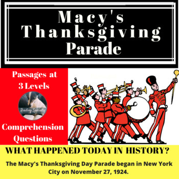 Thanksgiving Day Macy's Parade Differentiated Reading Passage, November 27