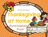 Thanksgiving at Home Punctuation Pick! Sentence Practice (