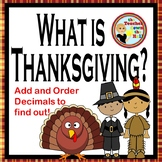 Thanksgiving Math - Adding & Ordering Decimals / A Following Instructions Quiz!