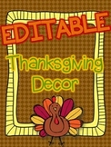Thanksgiving Decor - EDITABLE {Nameplates} {Napkin Rings} {Banner}