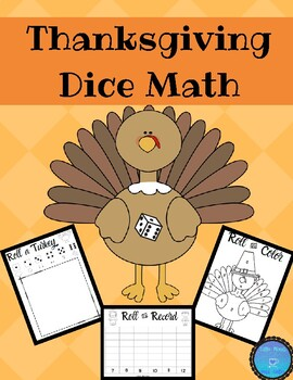Thanksgiving Dice Math * TWO Versions