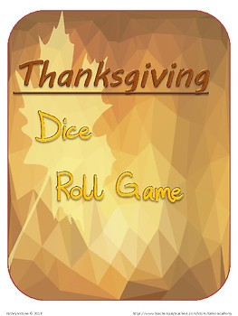 Thanksgiving Dice Roll Game