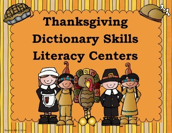 Thanksgiving Dictionary Skills Literacy Centers