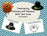 Thanksgiving Dictionary and Thesaurus Skills Task Cards by