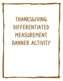 Thanksgiving Differentiated Measurement Banner Activity