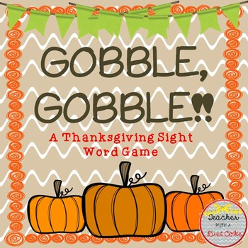 Thanksgiving Differentiated Sight Word Game {Gobble, Gobble!}